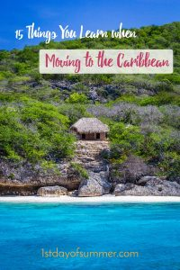 15 Things you learn when moving to the Caribbean