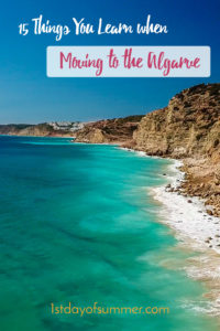 15 Things you learn when moving to the Algarve